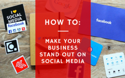 How to Make Your Business Stand Out in Social Media