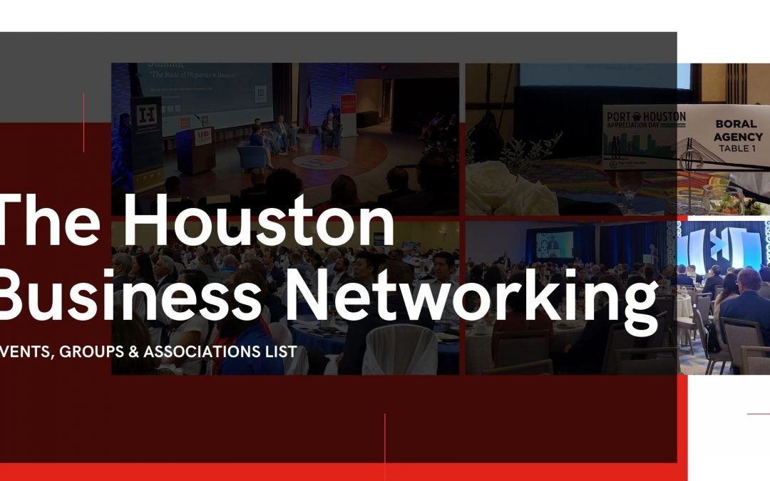 Top Business Networking Events and Groups & Associations You Can't Miss This Year!