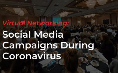 Virtual Networking: Social Media Campaigns During Coronavirus