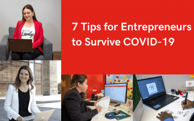 7 Tips for Entrepreneurs to Survive COVID-19